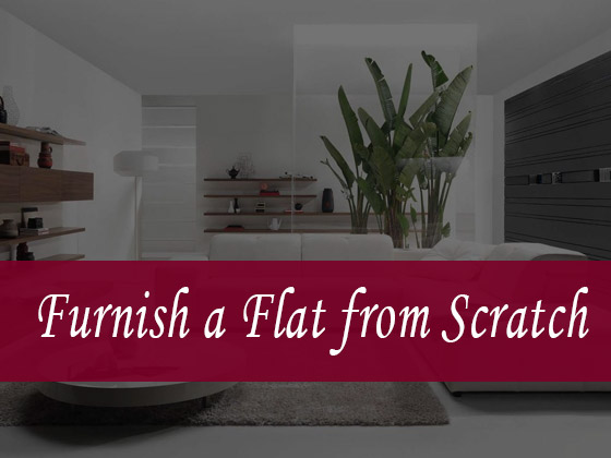 Furnish a Flat from Scratch