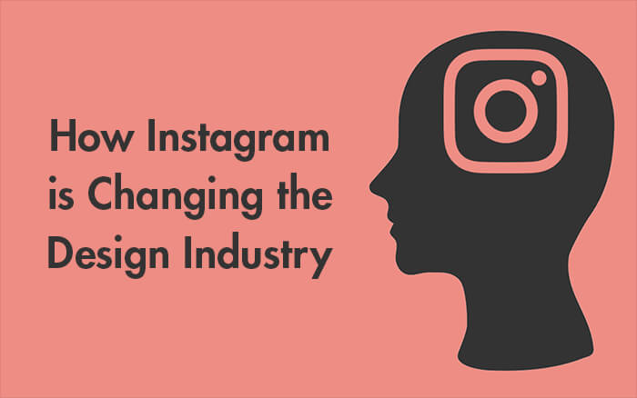 How Instagram is Changing the Design Industry